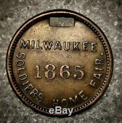 1865 CIVIL War Soldier's Home Fair Token Milwaukee, Wi