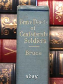 Brave Deeds Of Confederate Soldiers 1916 First Edition CIVIL War