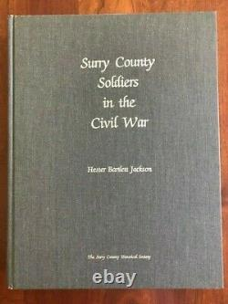 Surry County Soldiers in the Civil War, NORTH CAROLINA Confederate History, NC