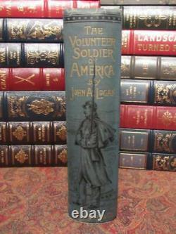 The Volunteer Soldier Of America First Edition CIVIL War By Gen John Logan